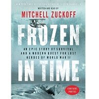 Frozen in Time by Mitchell Zuckoff PDF