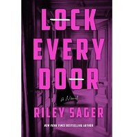 Lock Every Door by Riley Sager PDF