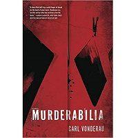Murderabilia by Carl Vonderau PDF