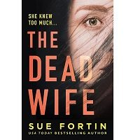 The Dead Wife by Sue Fortin PDF