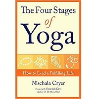 The Four Stages of Yoga by Nischala Cryer PDF