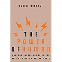 The Power of Human by Adam Waytz PDF Download