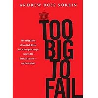 Too Big to Fail by Andrew Ross Sorkin PDF