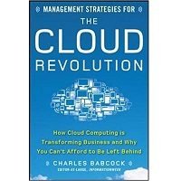 Management Strategies for the Cloud Revolution by Charles Babcock PDF
