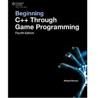 Beginning C++ Game Programming (Game Development Series ...