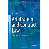 Arbitration and Contract Law: Common Law Perspectives (Ius Gentium: Comparative Perspectives on Law and Justice) by Neil Andrews PDF Free Download