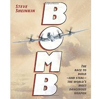 Bomb The Race to Build--and Steal--the World's Most Dangerous Weapon book free download