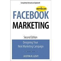Facebook Marketing: Designing Your Next Marketing Campaign by Justin R. Levy PDF Free Download