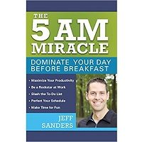 The 5 A.M. Miracle Dominate Your Day Before Breakfast Book Free Download