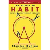 The Power of Habit Why We Do What We Do in Life and Business free download