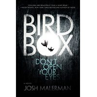 Bird Box: A Novel by Josh Malerman PDF Free Download