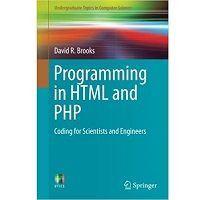 Download Programming in HTML and PHP by David R. Brooks PDF Free