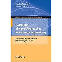 Evaluation of Novel Approaches to Software Engineering: 9th International Conference, ENASE 2014 by Leszek A. Maciaszek, Joaquim Filipe