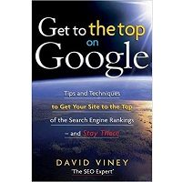 Get to the Top on Google by David Viney PDF Book Free Download