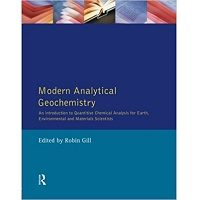 Modern Analytical Geochemistry by Robin Gill PDF Book Free Download
