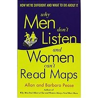 Why Men Don't Listen and Women Can't Read Maps PDF Book Free Download