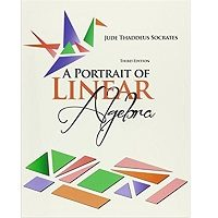 A Portrait of Linear Algebra by Jude Thaddeus Socrates PDF Book Download