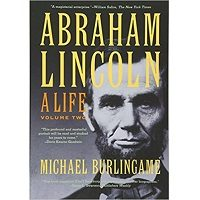 Abraham Lincoln: A Life by Michael Burlingame Free Download