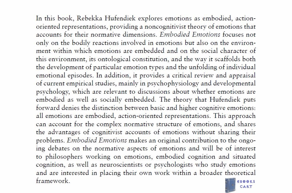 Embodied Emotions: A Naturalist Approach to a Normative Phenomenon by Rebekka Hufendiek Review