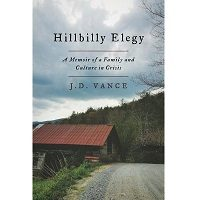Hillbilly Elegy: A Memoir of a Family and Culture in Crisis by J. D. Vance Free Download