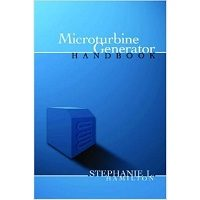 Microturbine Generator Handbook by Stephanie Hamilton PDF Free Download