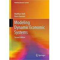 Modeling Dynamic Economic Systems by Matthias Ruth, Bruce Hannon PDF Free Download