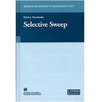 Selective Sweep (Molecular Biology Intelligence Unit) by Dmitry I. Nurminsky Free Download