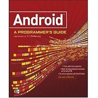 Android A Programmers Guide by J.F. DiMarzio PDF Book Free Download