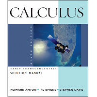 Solution Manual Calculus, 9th Edition by Howard Anton PDF Free Download