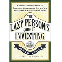 The Lazy Person's Guide to Investing by Paul B. Farrell Free Download