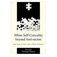 Download White Self-Criticality beyond Anti-racism PDF Free