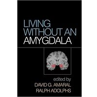 Living without an Amygdala PDF Book Free Download