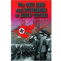 The War Aims And Strategies Of Adolf Hitler by Oscar Pinkus PDF Free Download