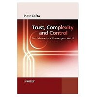 Trust, Complexity and Control by Piotr Cofta PDF Book Free Download