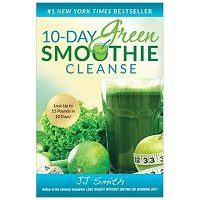 10 Day Green Smoothie Cleanse by JJ Smith PDF Download