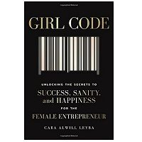 Girl Code by Cara Alwill Leyba PDF Download