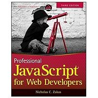 Professional JavaScript for Web Developers by Nicholas C. Zakas PDF Free Download
