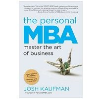 Download The Personal MBA by Josh Kaufman PDF
