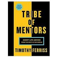 Download Tribe of Mentors by Tim Ferriss ePub Free