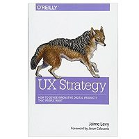 UX Strategy by Jaime Levy PDF Download Free