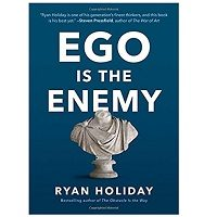 Ego Is the Enemy by Ryan Holiday ePub Download