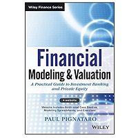 Financial Modeling and Valuation by Paul Pignataro ePub Download