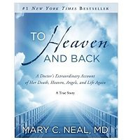 To Heaven and Back by Mary C. Neal ePub Download