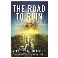 ePub The Road to Ruin by James Rickards Download