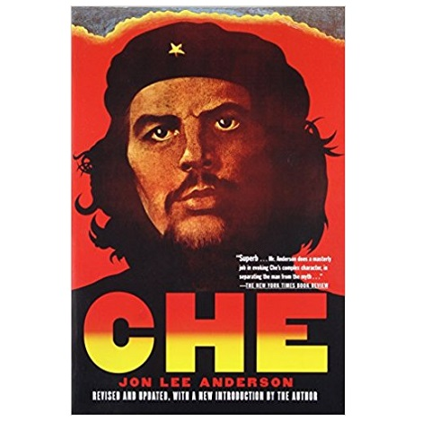 Che Guevara by Jon Lee Anderson PDF Download