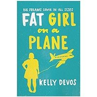 Fat Girl on a Plane by Kelly deVos PDF Download