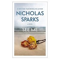 See Me Novel by Nicholas Sparks PDF download