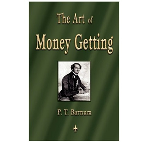 The Art of Money Getting by P. T. Barnum PDF Download