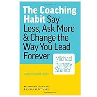 The Coaching Habit by Michael Bungay Stanier PDF Download