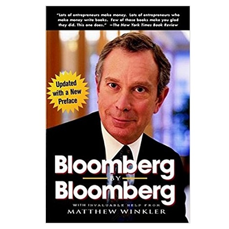 PDF Bloomberg by Bloomberg by Michael R. Bloomberg